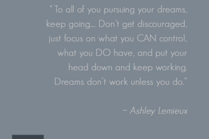 Dreamer… Keep Going